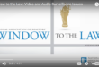 Video WIndow to the Law